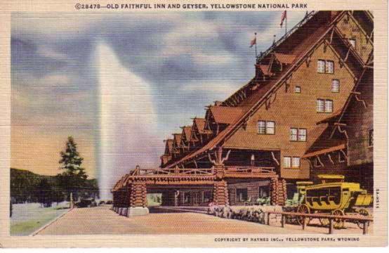 historic yellowstone photos, old faithful inn